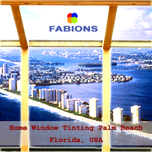 Home Window Tinting in Palm Beach Florida